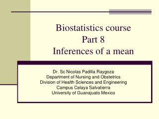 Biostatistics course Part 8 Inferences of a mean