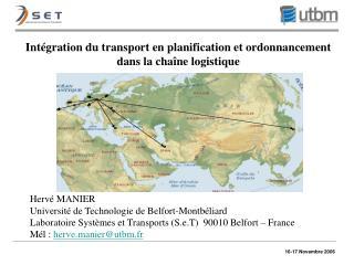 Int gration du transport en planification et ordonnancement dans la cha ne logistique