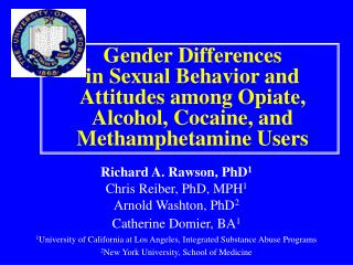 Gender Differences in Sexual Behavior and Attitudes among Opiate, Alcohol, Cocaine, and Methamphetamine Users