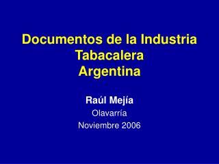 Documentos de la Industria Tabacalera  Argentina