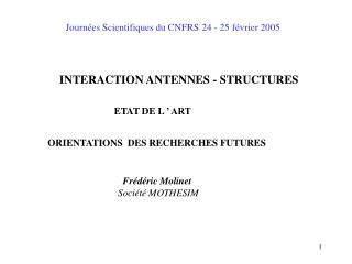 Journ es Scientifiques du CNFRS 24 - 25 f vrier 2005