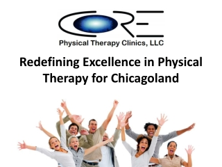 Redefining Excellence in Physical Therapy for Chicagoland