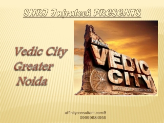 Vedic City Greater Noida,Plots in Greater Noida,Shri Infrate