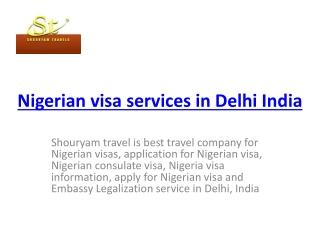 Nigerian visa service in Delhi India