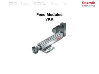 Feed Modules VKK