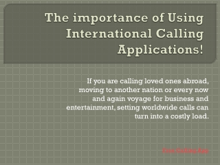 The importance of Using International Calling Applications!