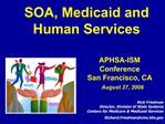SOA, Medicaid and Human Services