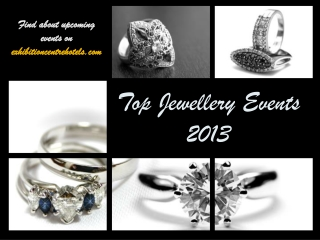 Top Jewellery Events 2013