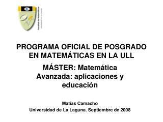 PROGRAMA OFICIAL DE POSGRADO EN MATEM TICAS EN LA ULL