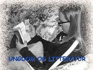 UNGDOM OG LITTERATUR