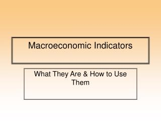 Macroeconomic Indicators