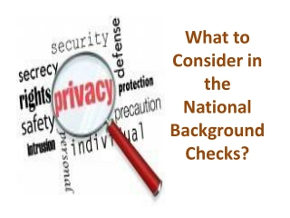 What to Consider in the National Background Checks?