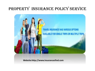 Property  Insurance Policy Service