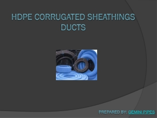 Hdpe corrugated sheathings ducts