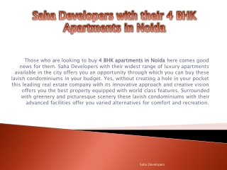 Saha Developers with their 4 BHK Apartments in Noida
