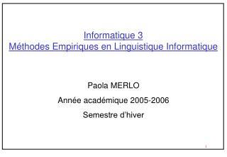 Informatique 3  M thodes Empiriques en Linguistique Informatique
