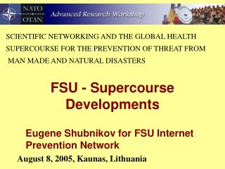 FSU - Supercourse Developments
