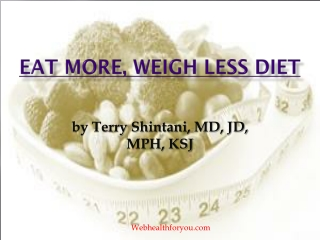 Eat More, Weigh Less 23