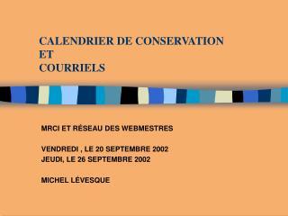 CALENDRIER DE CONSERVATION ET COURRIELS