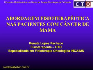 ABORDAGEM FISIOTERAP UTICA NAS PACIENTES COM C NCER DE MAMA