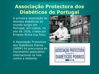 Associa  o Protectora dos Diab ticos de Portugal