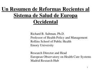 Un Resumen de Reformas Recientes al Sistema de Salud de Europa Occidental