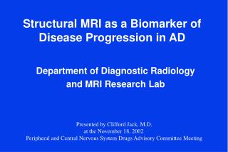 Structural MRI as a Biomarker of Disease Progression in AD