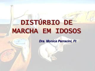 DIST RBIO DE MARCHA EM IDOSOS