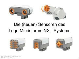 Die neuen Sensoren des  Lego Mindstorms NXT Systems