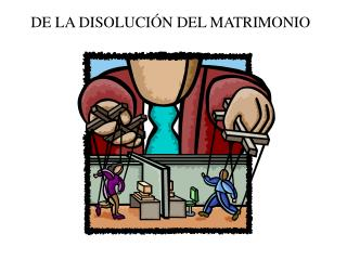 DE LA DISOLUCI N DEL MATRIMONIO