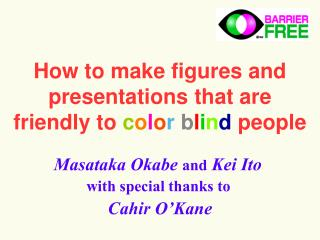 How to make figures and presentations that are  friendly to color blind people