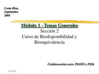 M dulo 1 - Temas Generales  Secci n 2 Curso de Biodisponibilidad y Bioequivalencia
