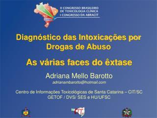 Diagn stico das Intoxica  es por Drogas de Abuso