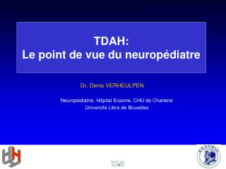 TDAH:  Le point de vue du neurop diatre