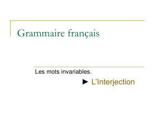 Grammaire fran ais