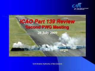 ICAO Part 139 Review  Second PWG Meeting