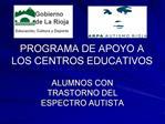 PROGRAMA DE APOYO A LOS CENTROS EDUCATIVOS