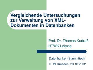 Vergleichende Untersuchungen zur Verwaltung von XML-Dokumenten in Datenbanken