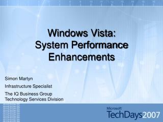 windows vista: system performance enhancements