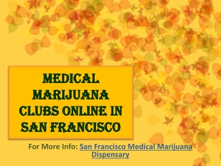 Medical Marijuana Clubs Online In San Francisco