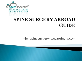A tryist with spinesurgery-wecareindia for best spine surgery in india.