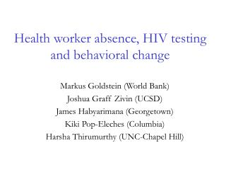 Health worker absence, HIV testing and behavioral change