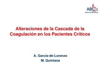Alteraciones de la Cascada de la Coagulaci n en los Pacientes Cr ticos