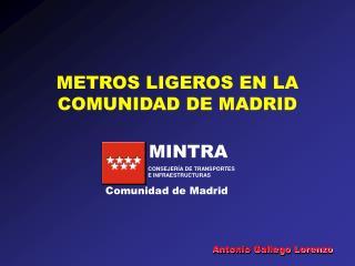 METROS LIGEROS EN LA COMUNIDAD DE MADRID
