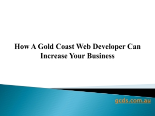 How A Gold Coast Web Developer Can Increase Your Business