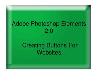 adobe photoshop elements 2.0 creating buttons for websites