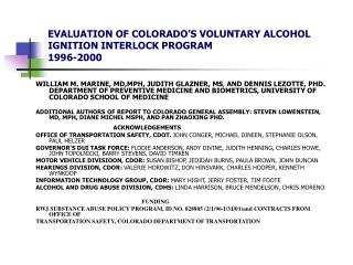 EVALUATION OF COLORADO S VOLUNTARY ALCOHOL IGNITION INTERLOCK PROGRAM 1996-2000