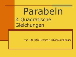 Parabeln  Quadratische Gleichungen
