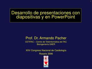 Desarrollo de presentaciones con diapositivas y en PowerPoint