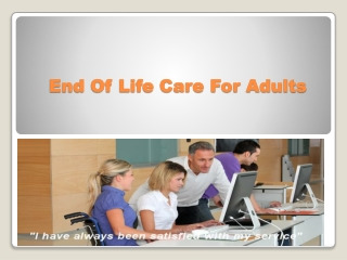 End Of Life Care For Adults.